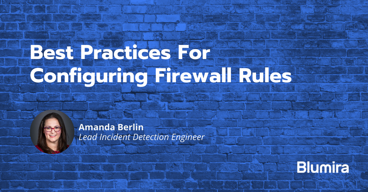 Best Practices For Configuring Firewall Rules